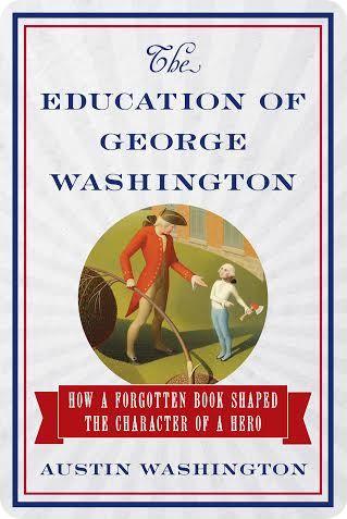 The Education of George Washington 7