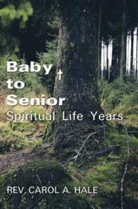 Baby to Senior Spiritual Life Years